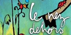 """Mercredi des Petits - spectacle """"le Nez dehors"""" par Grand Ben"""