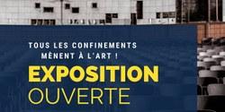 EXPO - Tous les confinements mènent à l'Art!